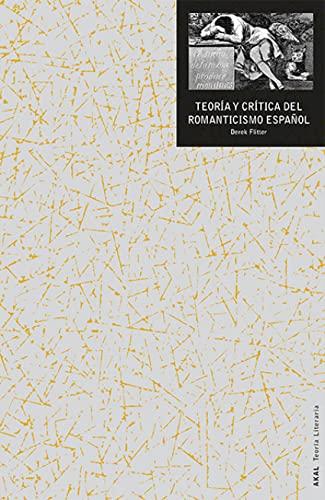 9788446041795: Teoría y crítica del romanticismo español