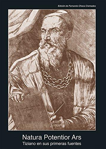 9788446041955: Natura Potentior Ars. Tiziano en sus primeras fuentes (1513-1681): 30