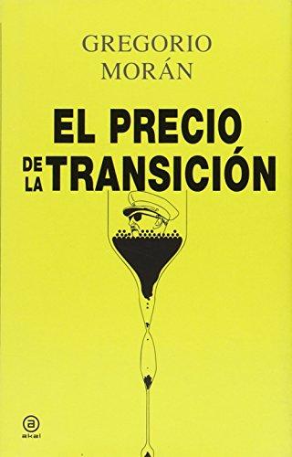 9788446042365: El precio de la transici�n