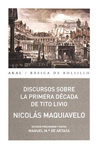 9788446042587: Discursos sobre la Primera Década de Tito Livio (Básica de Bolsillo – Serie Clásicos del pensamiento político)
