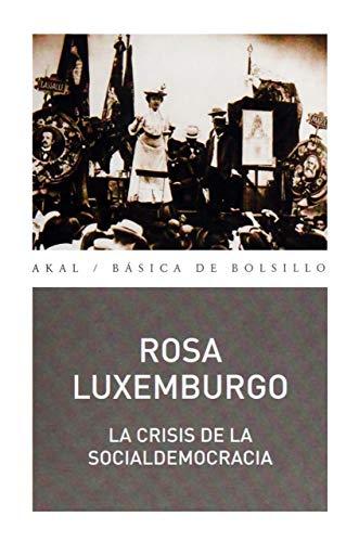 9788446044086: La crisis de la socialdemocracia (Básica de Bolsillo)