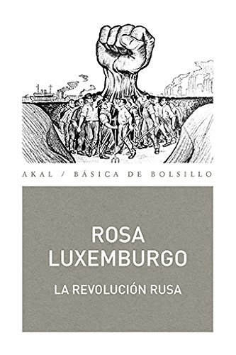 La revolución rusa.: Luxemburgo, Rosa.