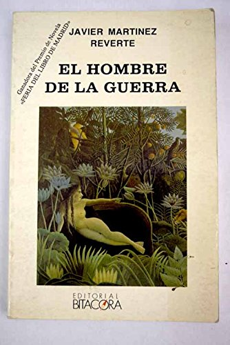 9788446500421: El hombre de la guerra (Colección Timonel) (Spanish Edition)