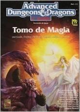 9788446800644: Tomo de Magia (Advanced Dungeons & Dragons, 2a Versión)