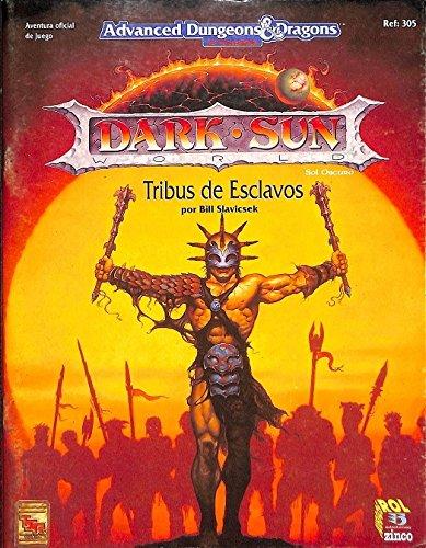 9788446802037: Tribus De Esclavos/Dark Sun
