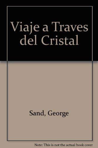 9788446908531: Viaje a Traves del Cristal
