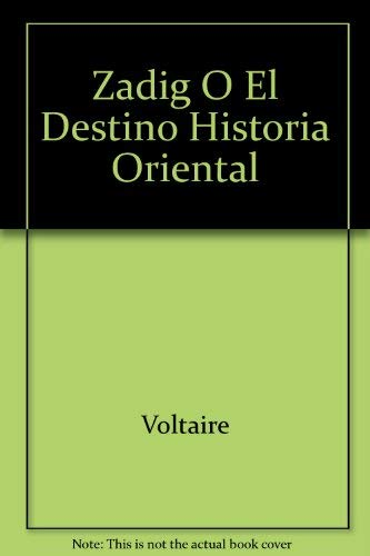 9788446908579: Zadig O El Destino Historia Oriental (Spanish Edition)