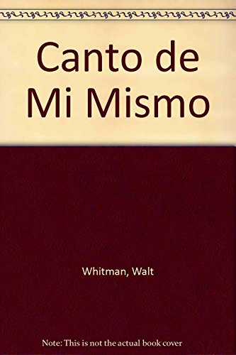 9788446908586: Canto de Mi Mismo