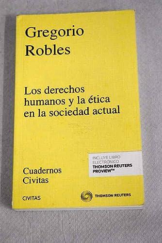 9788447000593: Los Derecho s Fundamentales y la Ética en la Sociedad Actual (Cuadernos Civitas)