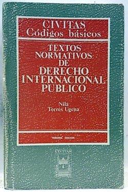 9788447001163: Textos normativos de derecho internacional público (Códigos básicos) (Spanish Edition)
