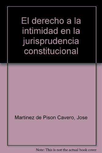 EL DERECHO A LA INTIMIDAD EN LA: José Martínez de