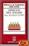 9788447006410: Tribunal del Jurado : ley organica5/1995