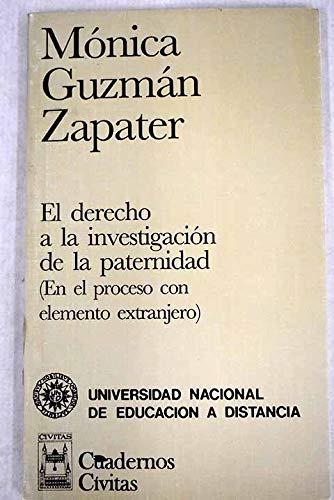 9788447007837: El derecho a la investigación de la paternidad: En el proceso con elemento extranjero (Cuadernos Civitas) (Spanish Edition)