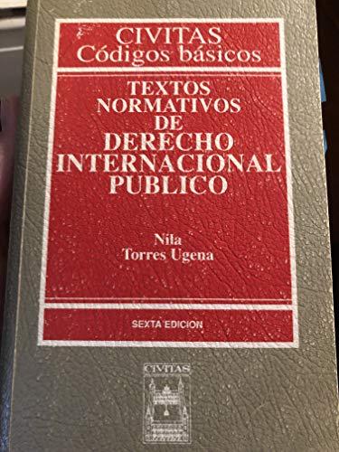9788447011155: Textos normativos de derecho internacional público (Códigos básicos) (Spanish Edition)