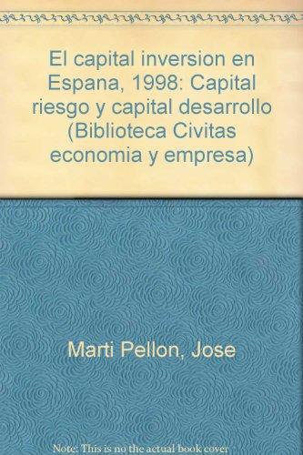 9788447012459: El capital inversion en España, 1998 : (capital riesgo y capital desar