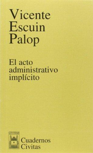 ACTO ADMINISTRATIVO IMPLICITO: ESCUIN PALOP