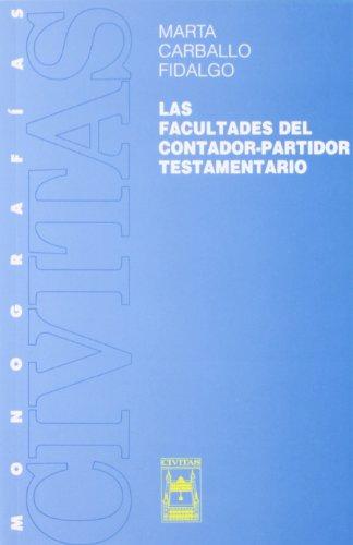 9788447013388: CARBALLO/FACULTADES CONTADOR-PARTIDOR T.