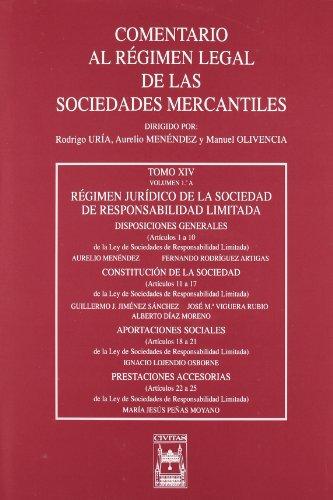 9788447013456: Régimen Jurídico de la Sociedad de Responsabilidad Limitada. Tomo XIV volumen 1 A (Comentario al Régimen Legal de las Sociedades Mercantiles)