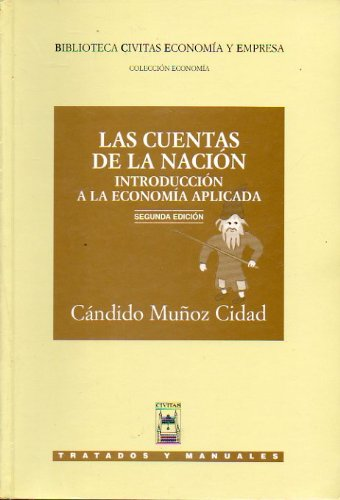 9788447014941: CONTABILIDAD NACIONAL CUENTAS NACION