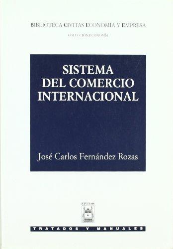 9788447015924: Sistema del Comercio Internacional (Manuales)