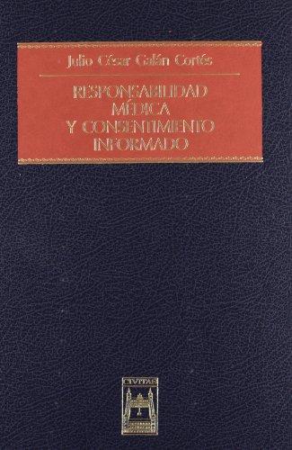 9788447016778: Responsabilidad Medica y Consentimiento Informado (Spanish Edition)