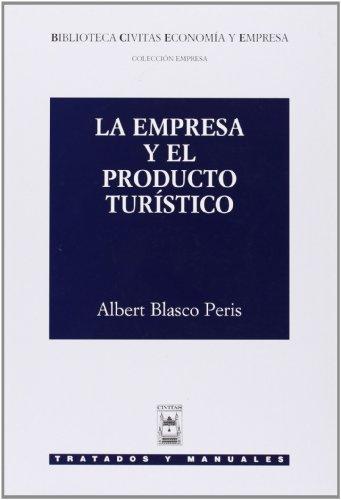 9788447018758: La Empresa y el Producto Turístico (Manuales)