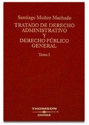 9788447020997: Tratado de Derecho Administrativo y Derecho Público General. Tomo I (Manuales)