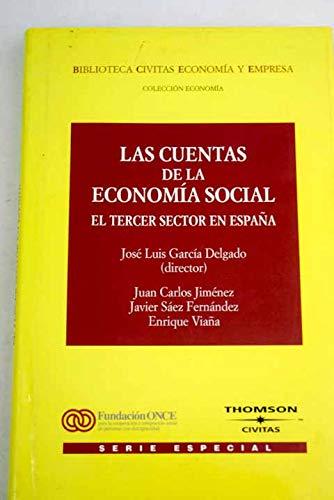 LAS CUENTAS DE LA ECONOMÍA SOCIAL: GARCÍA DELGADO, JOSÉ