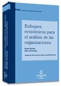 9788447022717: Enfoques económicos para el análisis de las organizaciones (Tratados y Manuales de Economía)