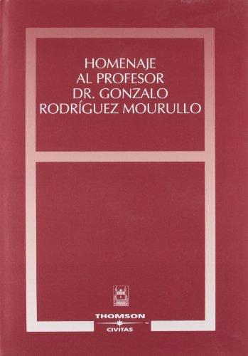 Homenaje al Profesor Dr. Gonzalo Rodríguez Mourullo: Jorge Barreiro, Agustín