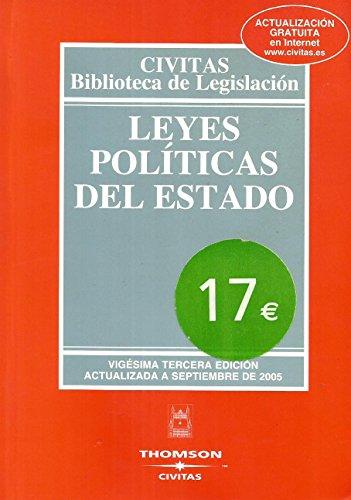 9788447024308: Leyes Políticas del Estado (Biblioteca de Legislación. Textos Legales Anotados)