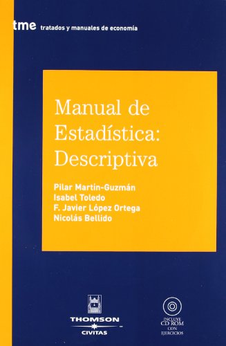 9788447024636: Manual de estadística: descriptiva: Incluye CD (Tratados y Manuales de Economía)