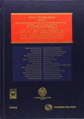 9788447025268: Comentario a la ley orgánica de universidades (Estudios y Comentarios de Legislación)