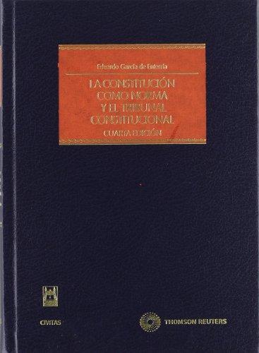9788447025527: La constitución como norma y el tribunal constitucional (Estudios y Comentarios de Legislación)