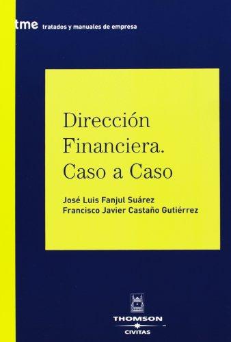 9788447025787: FANJUL/ DIRECCION FINANCIERA CASO 1ED