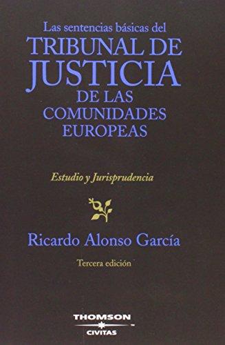 9788447025817: Las sentencias básicas del Tribunal de Justicia de las Comunidades Europeas (Biblioteca de Jurisprudencia)