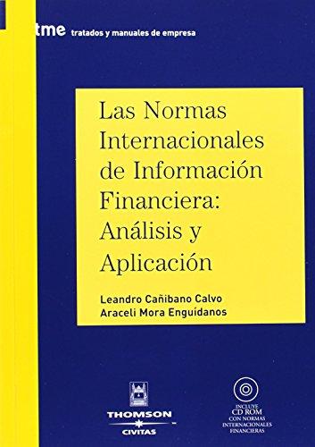 9788447026548: Las Normas Internacionales de Información Financiera: Análisis y aplicación: Incluye CD (Tratados y Manuales de Empresa)