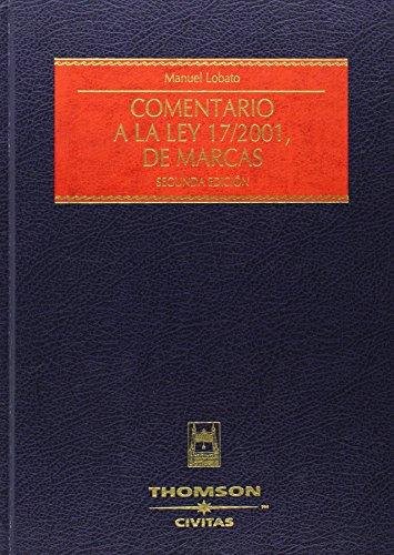 9788447027545: COMENTARIO A LA LEY 17/2001 DE MARCAS
