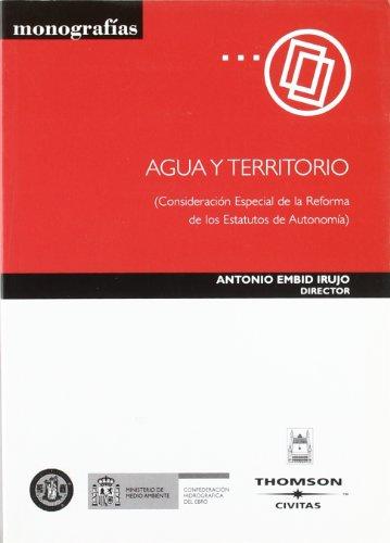 9788447027705: Agua y Territorio: Consideracion Especial de La Reforma de Los Estatutos de Autonomia (Spanish Edition)