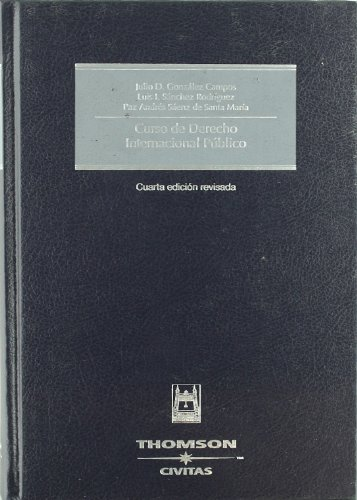9788447028825: Curso de Derecho Internacional Público (Tratados y Manuales de Derecho)