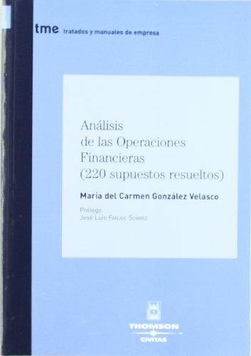 9788447028931: Análisis de las operaciones financieras (220 supuestos resueltos) (Tratados y Manuales de Empresa)
