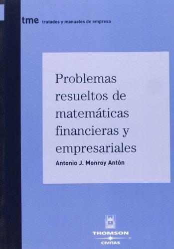 9788447029006: Problemas Resueltos de Matematicas Financieras y Empresariales