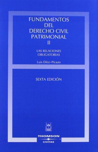 9788447029440: Fundamentos del Derecho Civil Patrimonial. Volumen II - Las relaciones obligatorias (Estudios y Comentarios de Legislación)