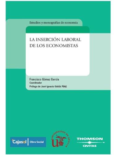 9788447030385: INSERCION LABORAL DE ECONOMISTAS