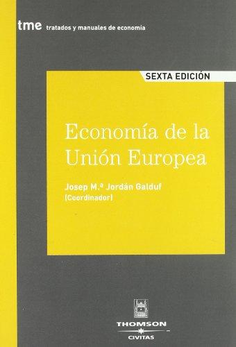 9788447030491: ECONOMIA DE LA UNION EUROPEA