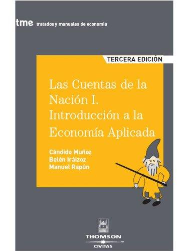 9788447030583: Cuentas De La Nación (Tratados y Manuales de Economía)