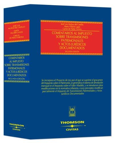 9788447030903: COMENTARIOS IMPUESTO SOBRE TRANSMISIONES PATRIMONIALES Y AJD