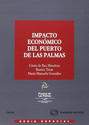 9788447032228: Impacto económico del puerto de las Palmas (Economía - Serie Especial)