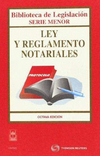 9788447032457: Ley y Reglamento Notariales (Biblioteca de Legislación - Serie Menor)