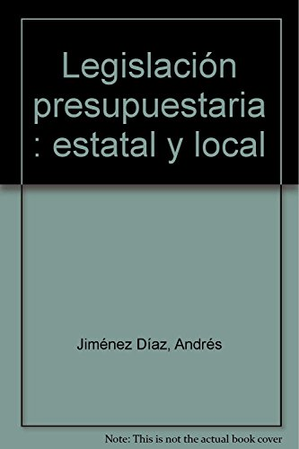 9788447032938: Legislacion Presupuestaria. 7 ed.